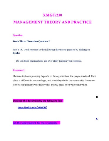 xmgt 230 week 2 Internal and external factors internal and external factors the 4 functions of the management comprise: 1 planning 2 organizing 3 leading and 4 controlling the vital components for companies comprise: outer, inner, technology, globalization, ethics, innovation, and diversity the organizing procedure engages harmonizing the sources obligatory to acquire aims of the organization.
