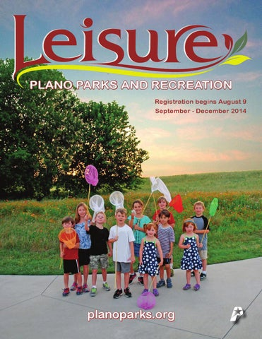 b31e5438bdb0 Plano Parks and Recreation Fall 2014 Leisure Catalog by Plano Parks ...
