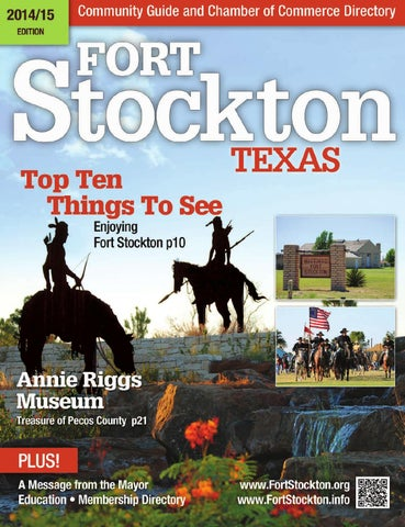 2014 2015 Fort Stockton Community Guide & Chamber of Commerce