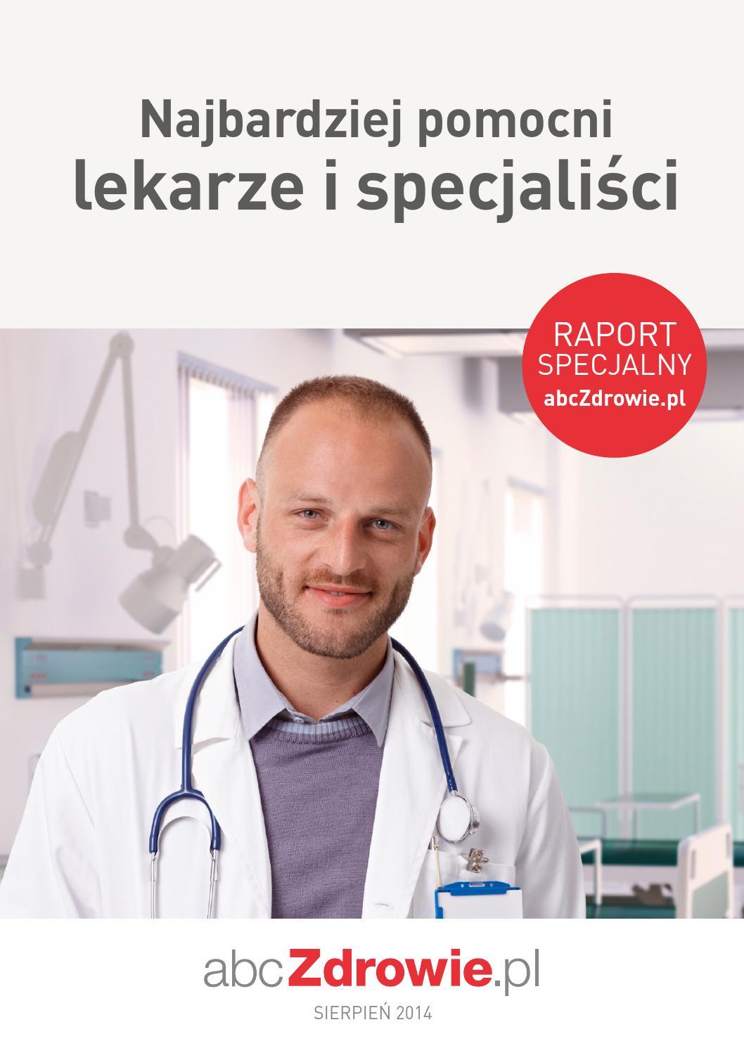 Najbardziej pomocni lekarze i specjaliści - sierpień 2014 by