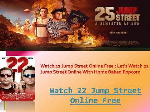 22 jump street free online watch
