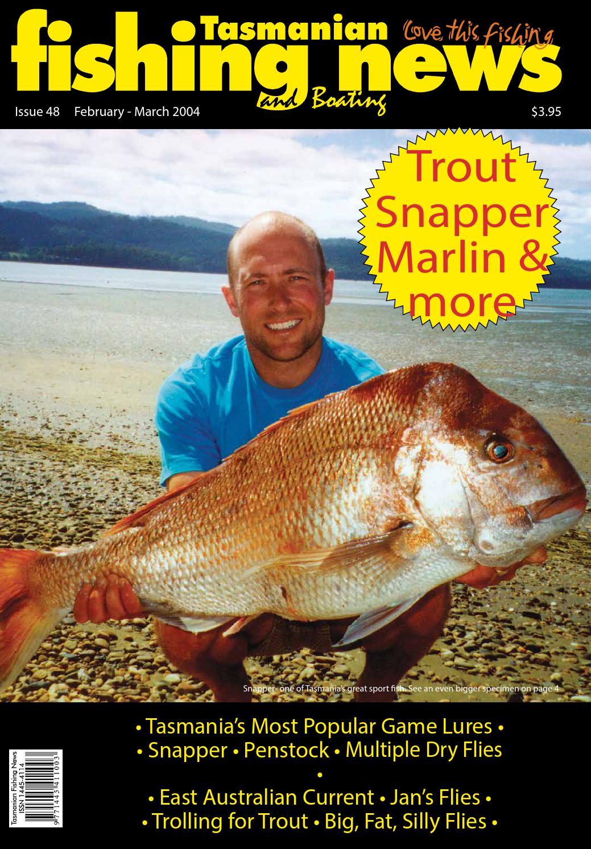 Tasmanian Fishing and Boating News Issue 048 2004 February by Stevens  Publishing - issuu