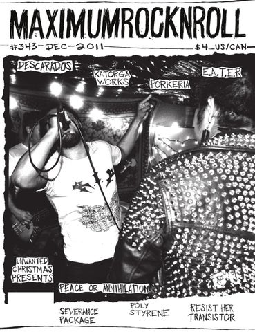 5cbff6c07 Maximum Rocknroll #347 • Dec 2011 by Maximum Rocknroll - issuu