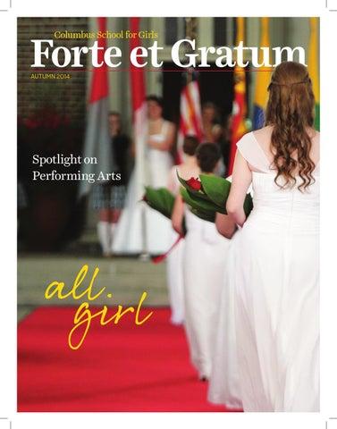 5c492daf06 Forte et Gratum - Autumn 2014 by Columbus School For Girls - issuu