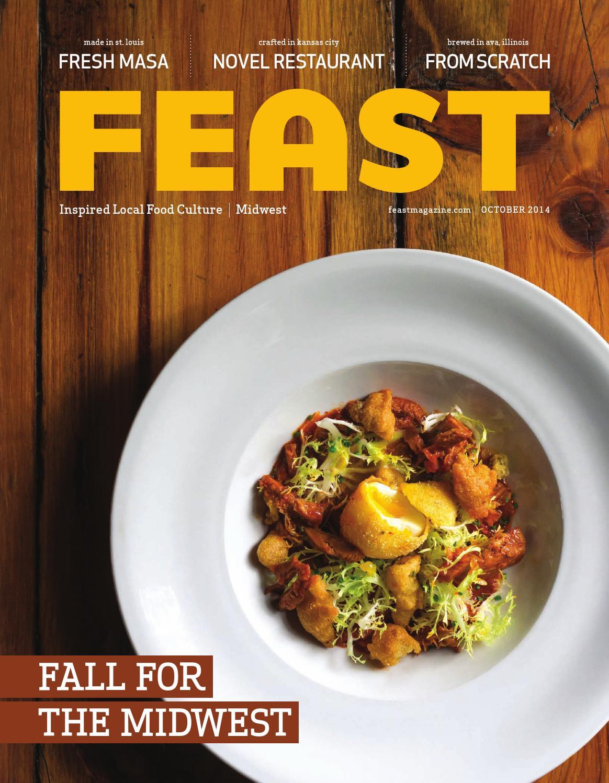 October 2014 Feast Magazine by Feast Magazine - issuu