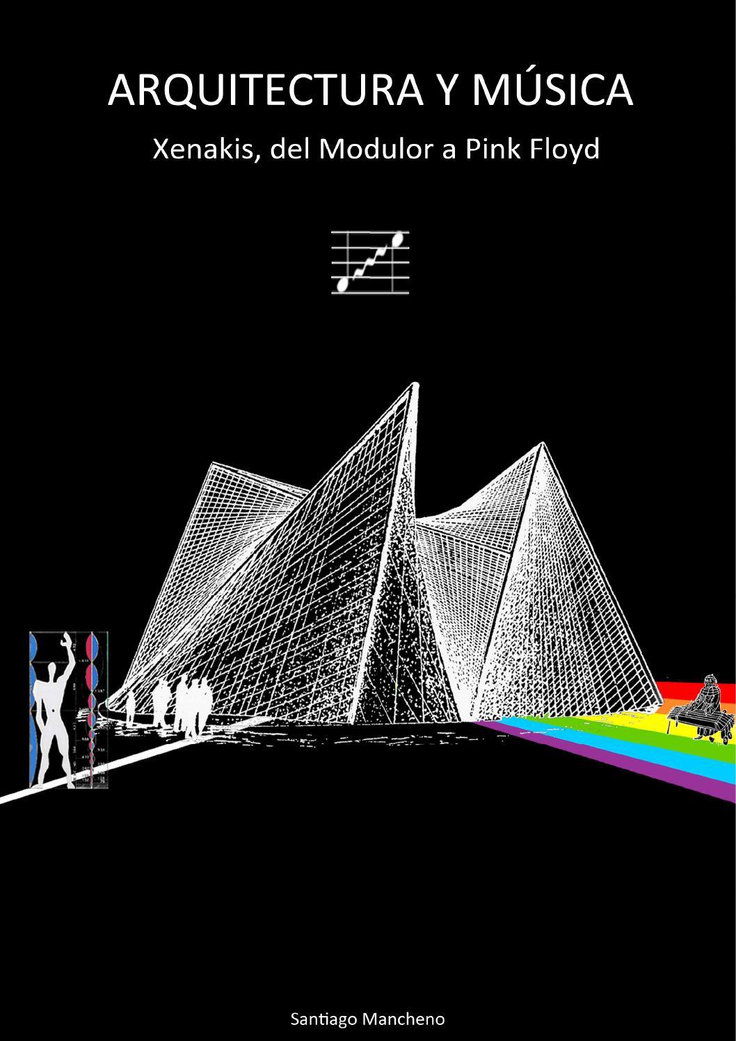 Arquitectura y Musica by santiago mancheno - issuu