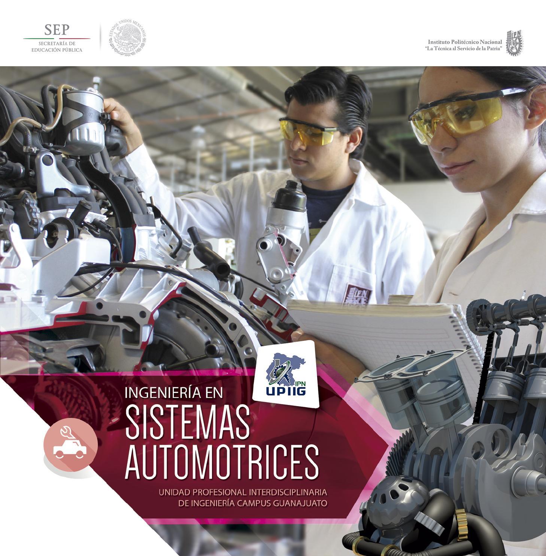 Ipn Ingenier 237 A En Sistemas Automotrices By Ipn Upiig Issuu