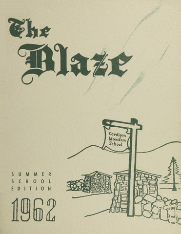 The Blaze - 1962 by Cardigan Mountain School - issuu