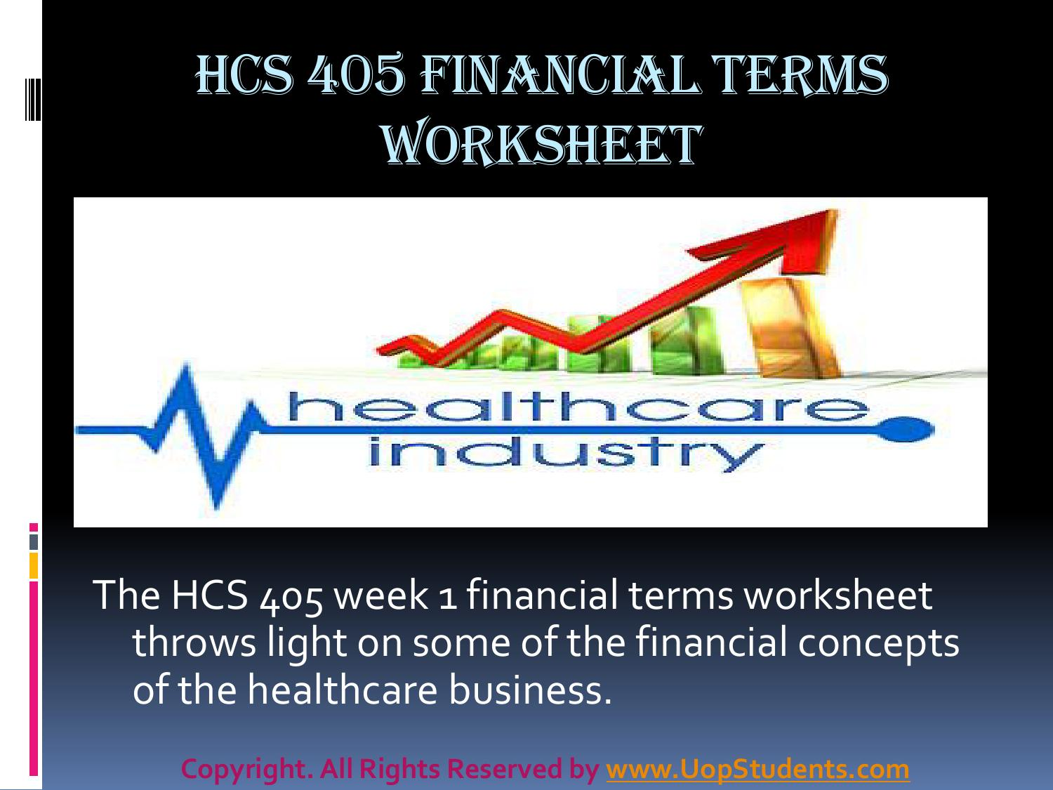 hcs 405 week 1 health care financial terms worksheet presentation by diya sharma issuu. Black Bedroom Furniture Sets. Home Design Ideas