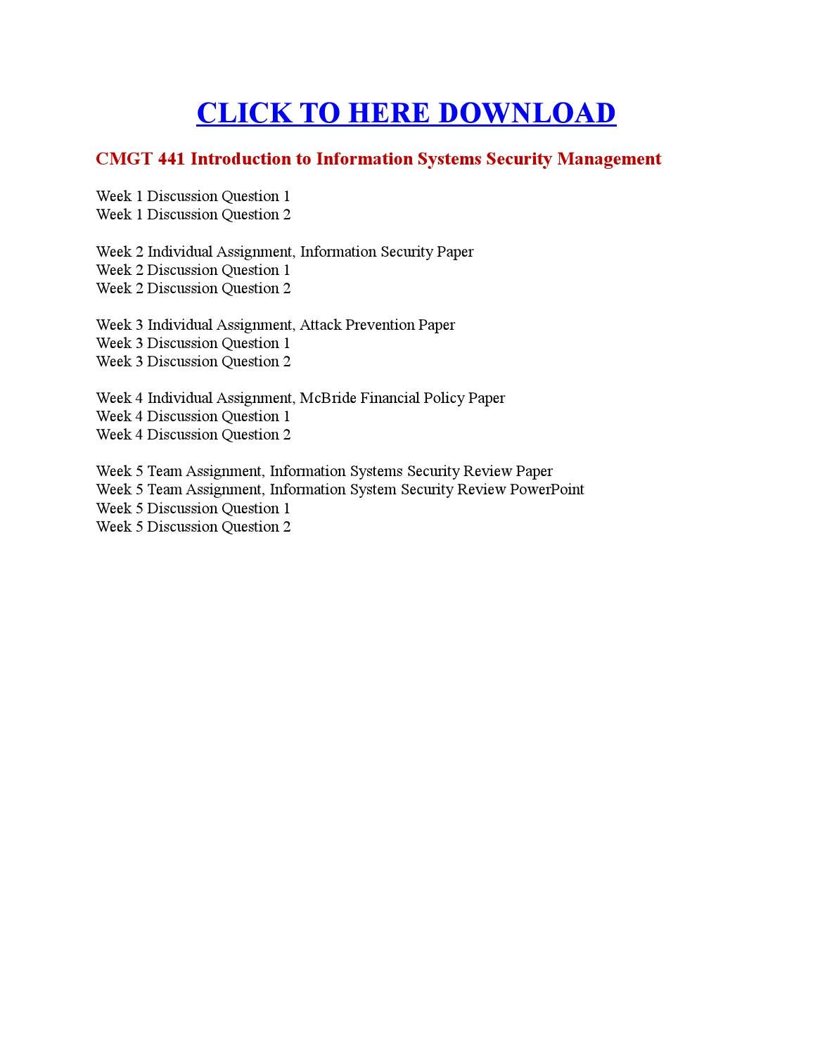 cmgt 441 week 2 information security paper Cmgt 413 week 1 individual assignment competitive advantage paper instructions: the changing business environment requires organizations to find creative ways to compete with others in their industry, both at home and globally.