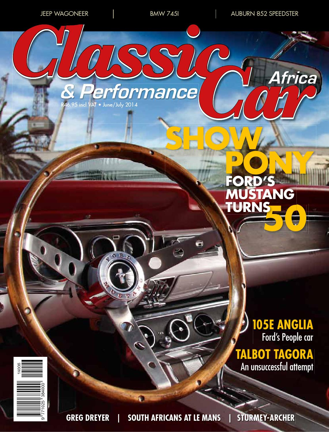 Classic Performance Car Africa June July 2014 By Wwii Willys And Ford Late 1945 Jeep Rotary Main Switch Wiring Diagram Issuu