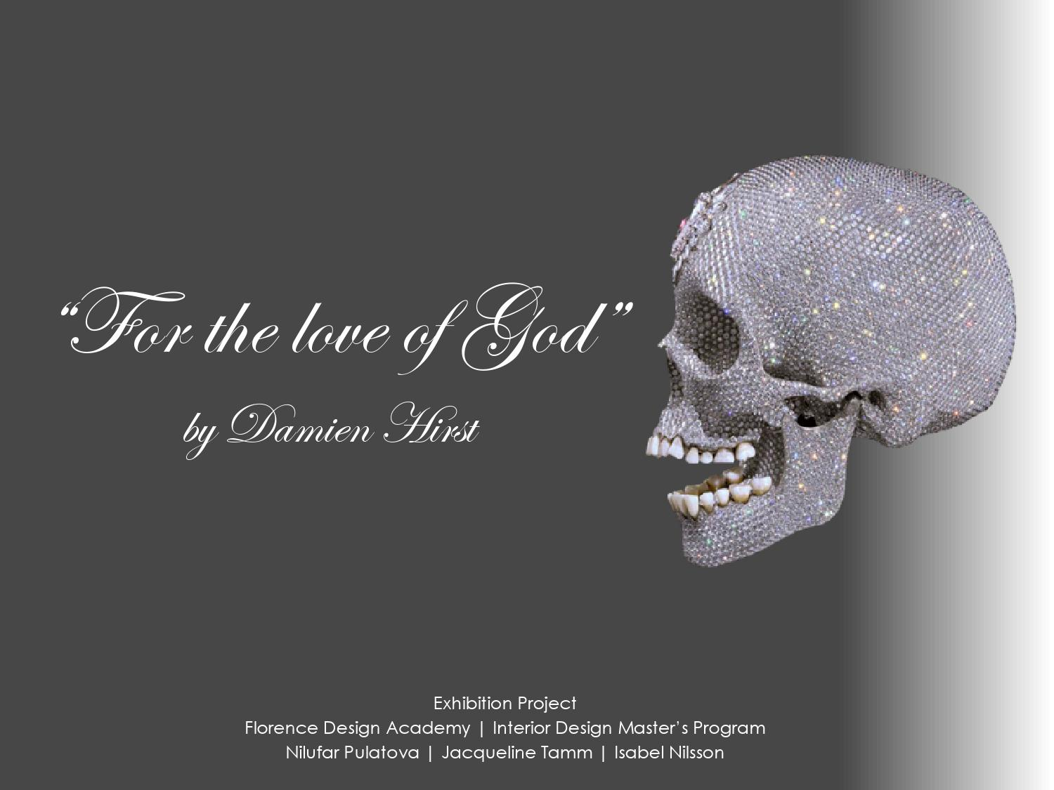 Exhibition-For the Love of God-Damien Hirst by Jacqueline Tamm Lundell -  issuu 4799ab9a52b