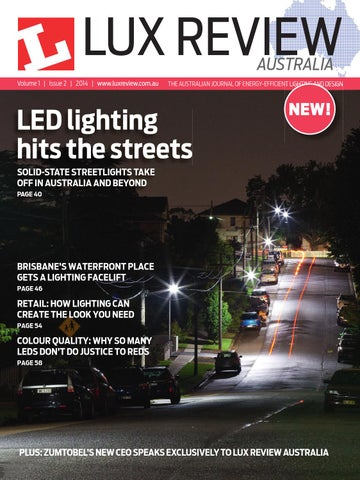 Australia volume 1 issue 2 2014 www luxreview com au the australian journal of energy efficient lighting