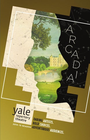 Arcadia By Yale Repertory Theatre Issuu