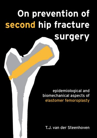 On prevention of second hip fracture surgery by Tim van der ...