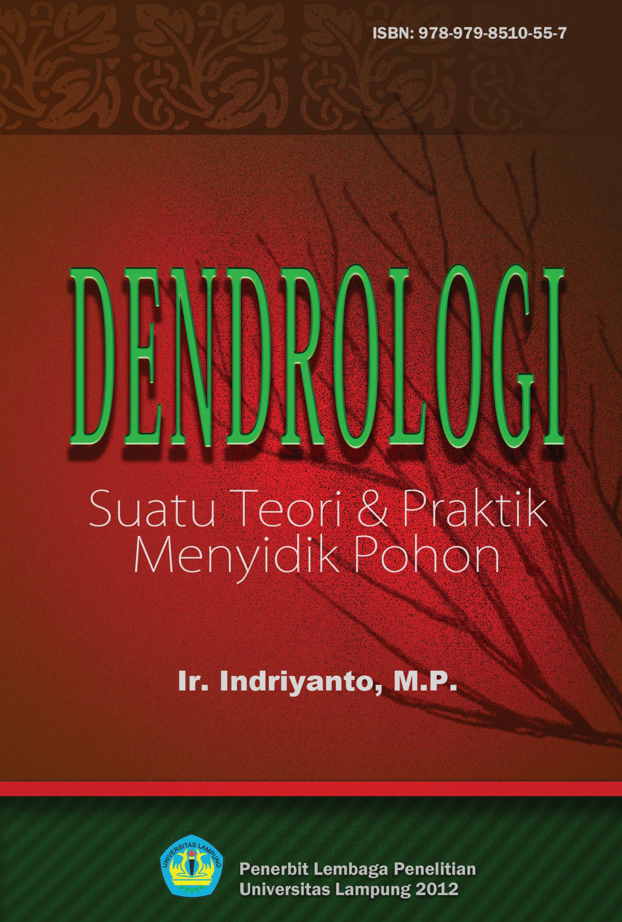 Dendrologi Suatu Teori Praktik Menyidik Pohon Indriyanto By Aprohan Saputra Issuu