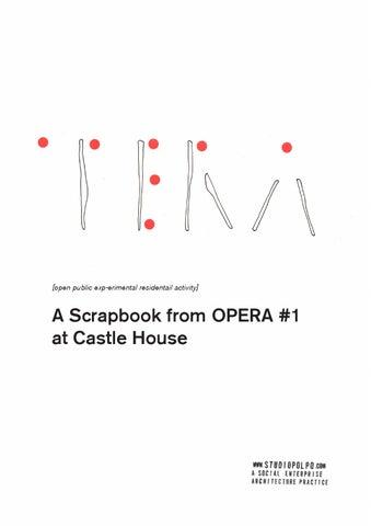 Opera 1 Scrapbook By Studiopolpo Issuu