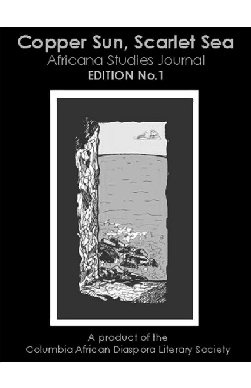 Copper Sun, Scarlet Sea 1 by Columbia African Diaspora Literary Society -  issuu