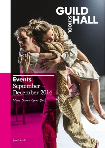 Guildhall School: autumn events guide 2014 by Guildhall
