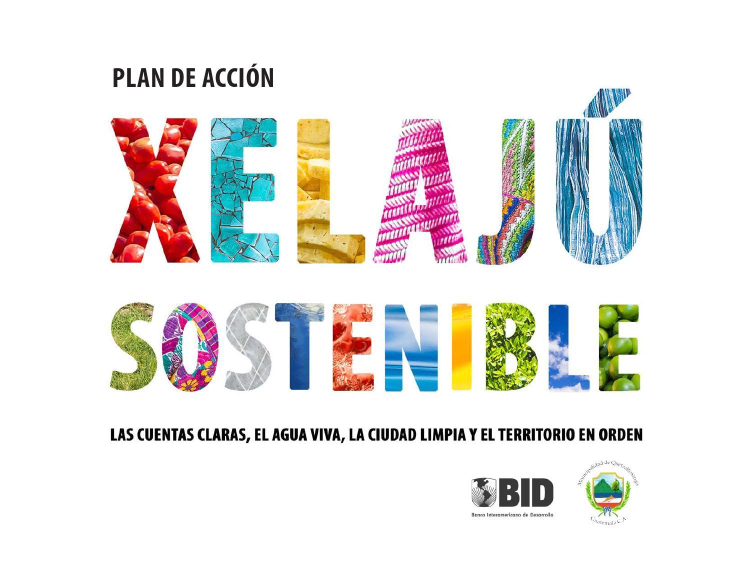 Plan de Acción - Xelajú Sostenible by Roland Krebs - issuu