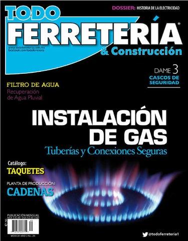 Edic 29 instalaciones de gas by todo ferreter a issuu for Instalacion de gas lp