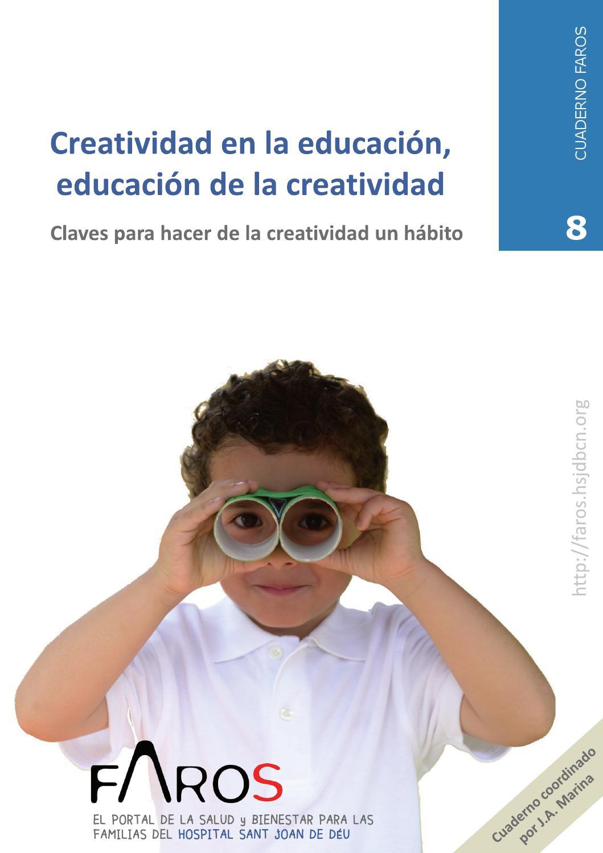 Creatividad en la educación, educación de la creatividad. Para ...