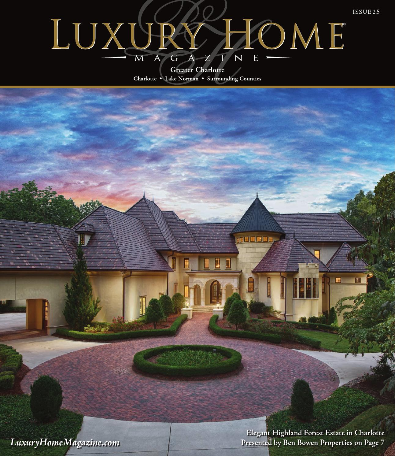 Lake Norman Luxury Homes: Luxury Home Magazine Charlotte Issue 2.5 By Luxury Home