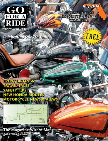 July 2014 SERVING FLORIDAS MOTORCYCLE TRIKE COMMUNITY