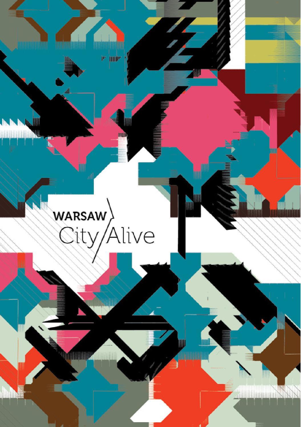 Warsaw City Alive By Fundacja Puszka Issuu