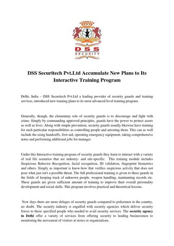 Dss Securitech Pvt Ltd Accumulate New Plans To Its