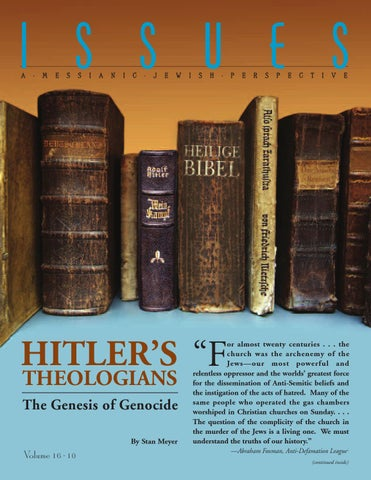 ISSUES 16 10   Hitler s Theologians by Jews for Jesus - issuu 906172b1ea