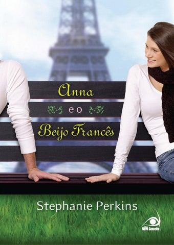 a0dd81583d Anna e o beijo francês – stephanie perkins by Milena Pereira - issuu