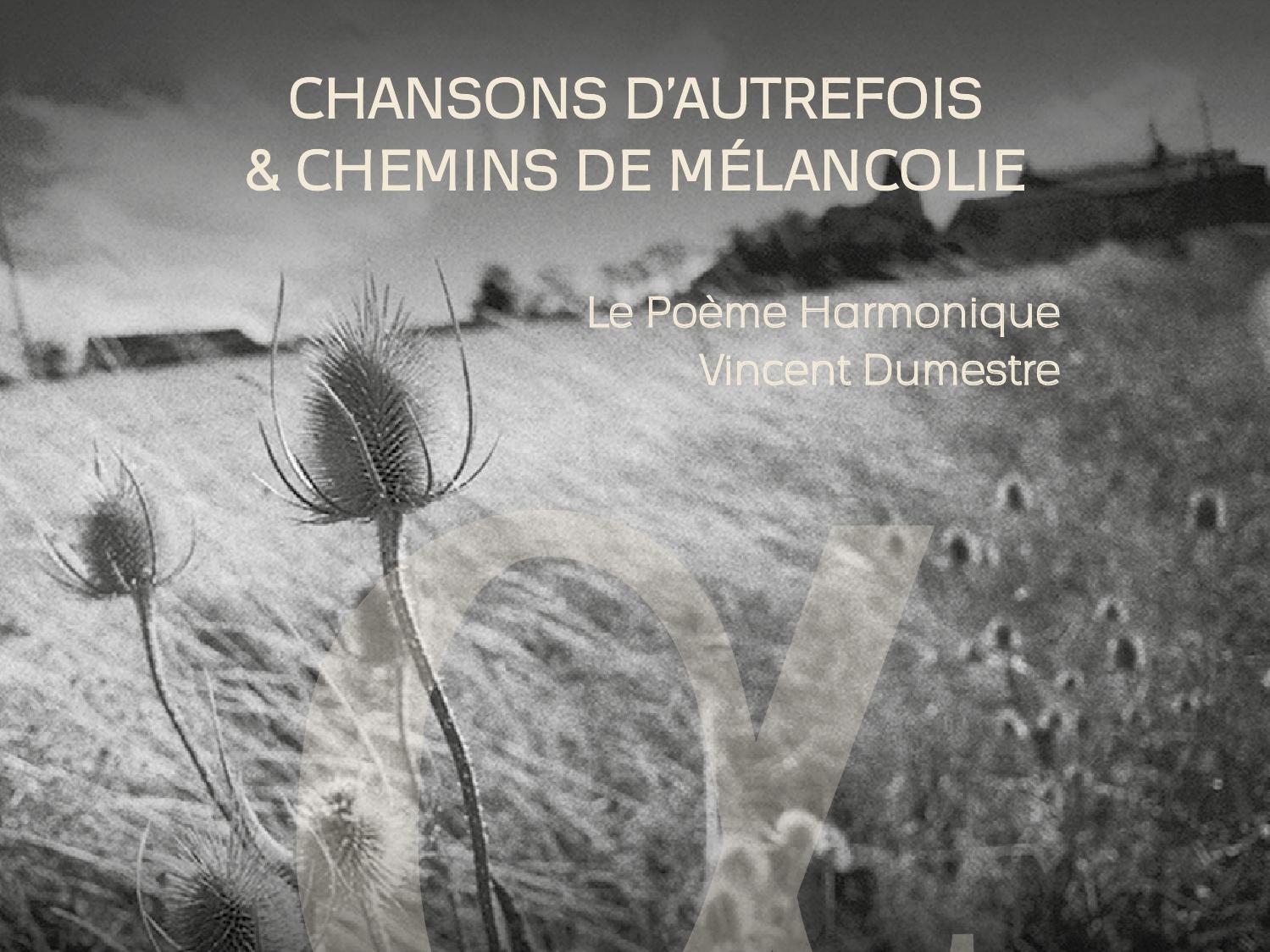 Chansons Dautrefois Chemins De Mélancolie By Outhere