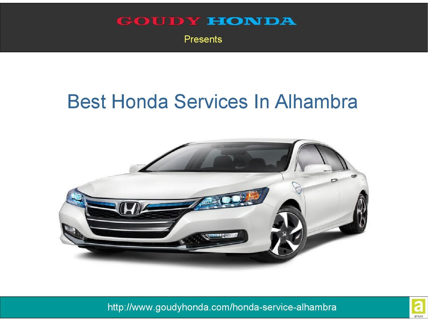 Best Honda Services In Alhambra By Goudy Honda Issuu