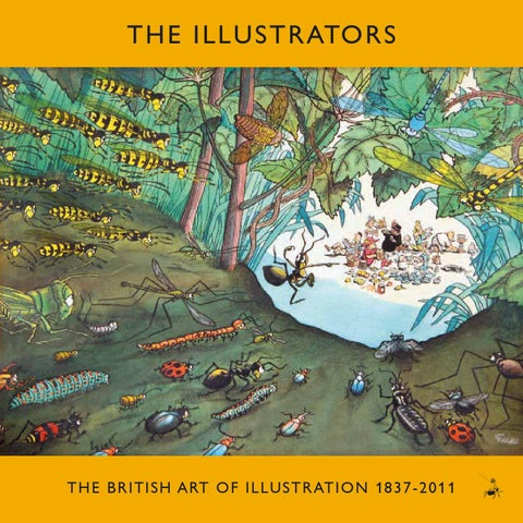 The Illustrators The British Art Of Illustration 1837 2011 By Chris Beetles Issuu