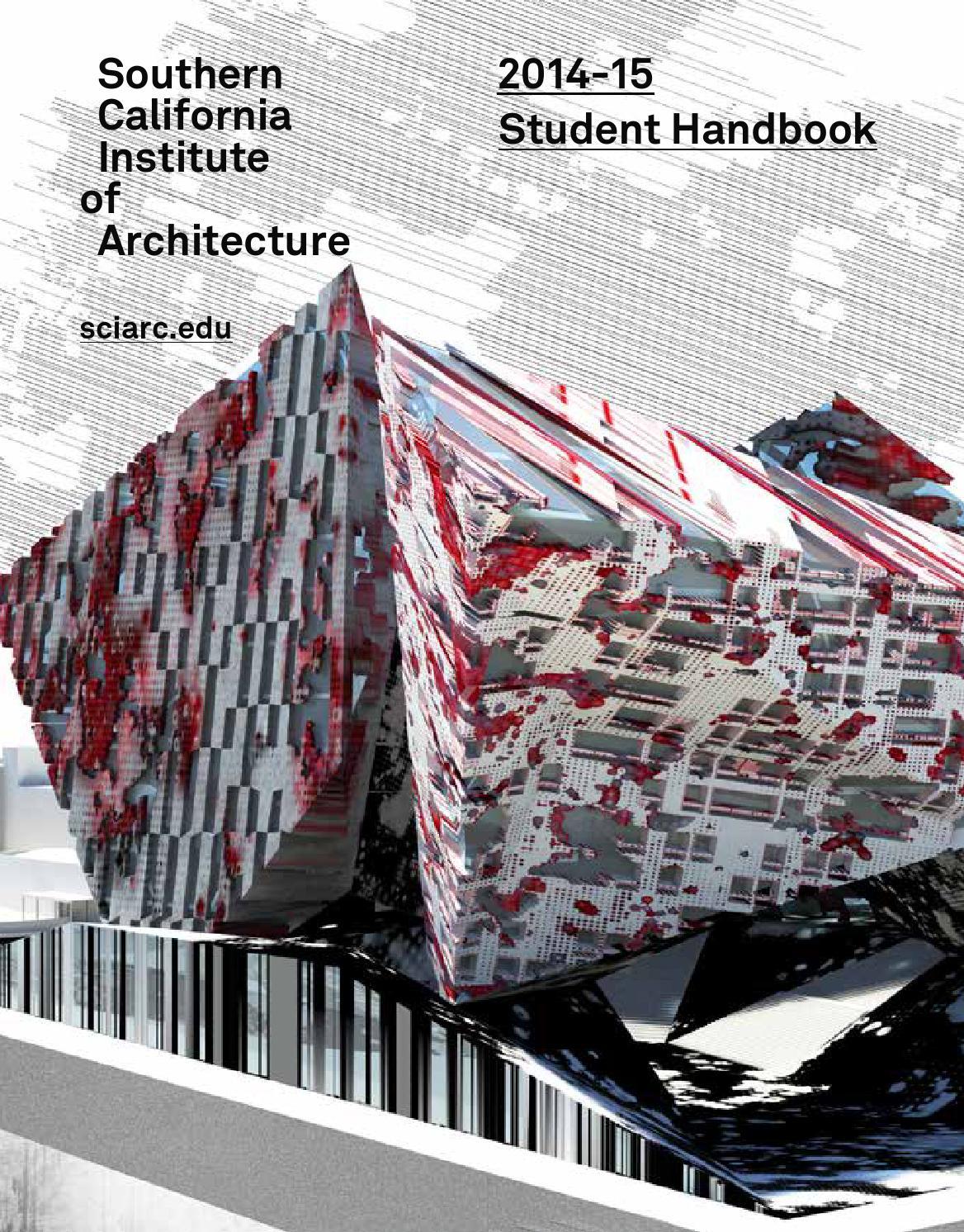 sciarc student handbook 20142015 by sciarc issuu