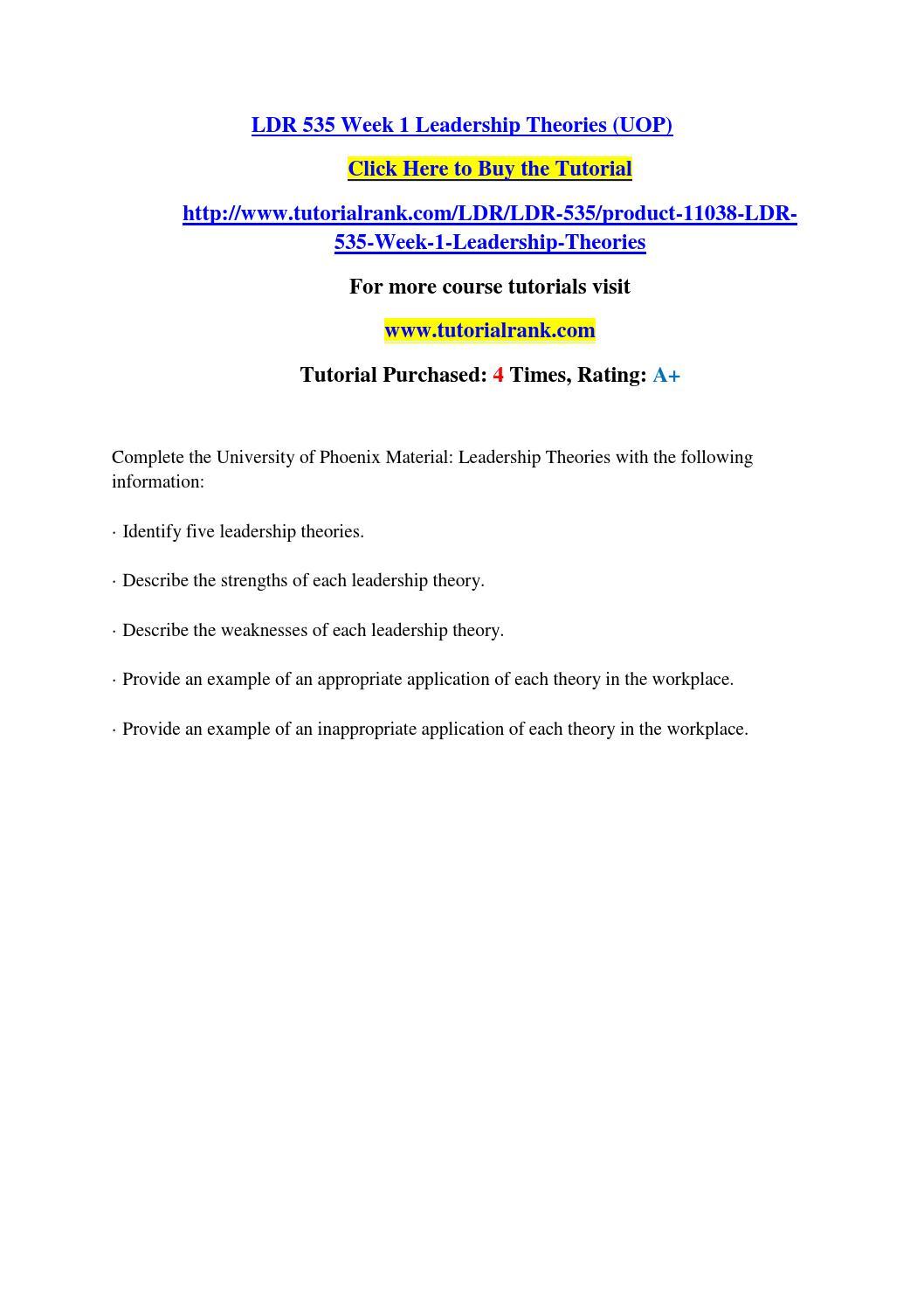 Ldr 535 week 1 leadership theories (uop) by bravehear.t304 - issuu