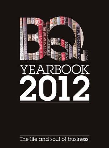 BQ North East Yearbook 2012 by BQ Magazine - issuu