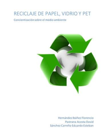 Reciclaje de papel, vidrio y PET by David Acosta - issuu