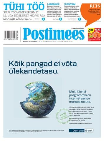 8d71aeb5c77 Postimehe paberleht 10 10 2014 by Postimees - issuu