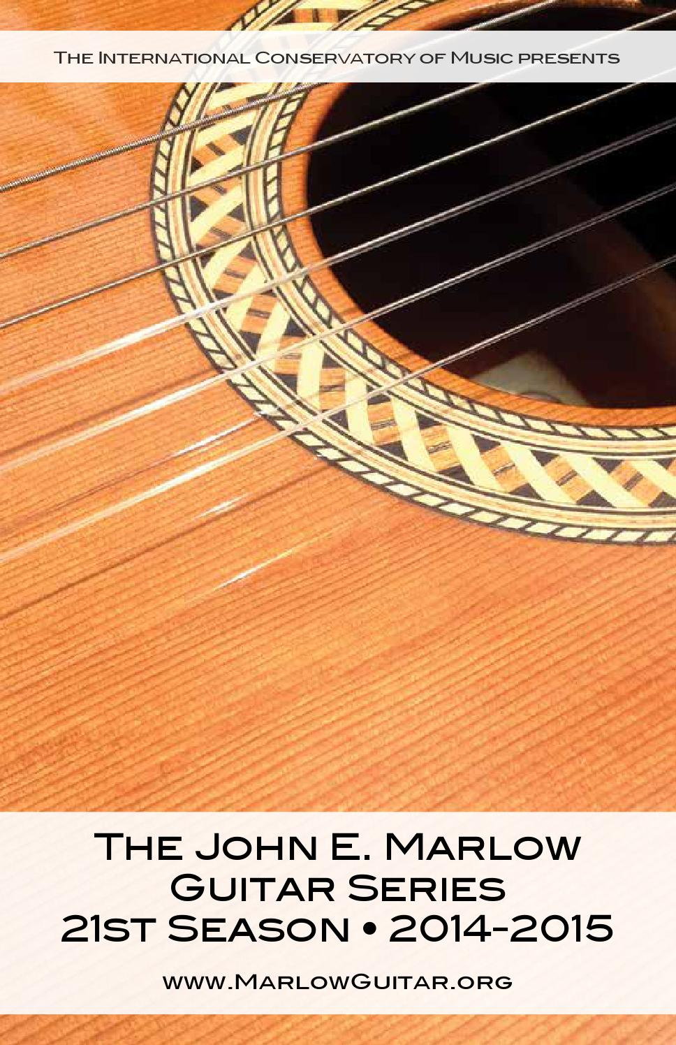 The John E Marlow Guitar Series 2014 2015 21st Season By The
