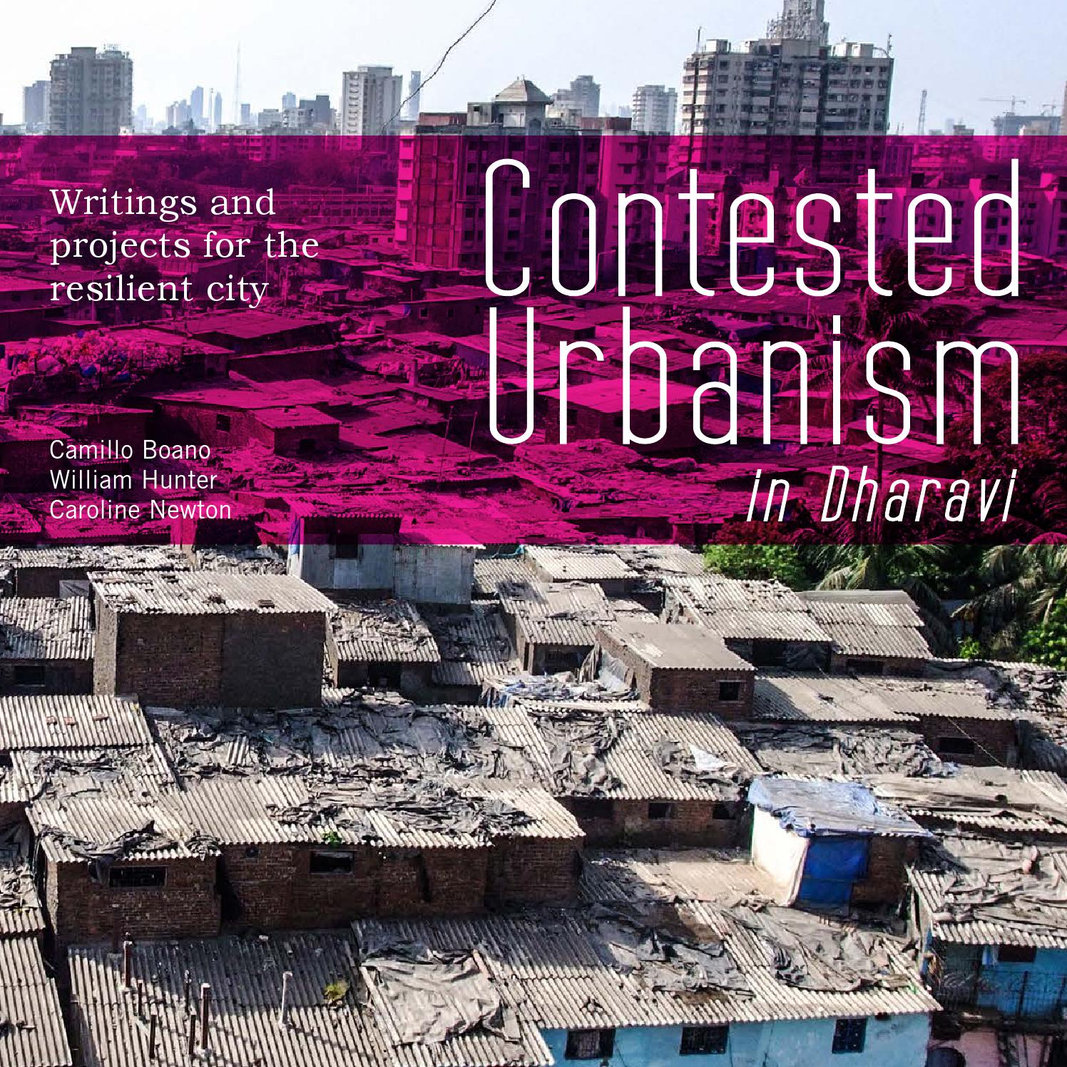 c683f8da0b33 Contested Urbanism in Dharavi by development planning unit - issuu