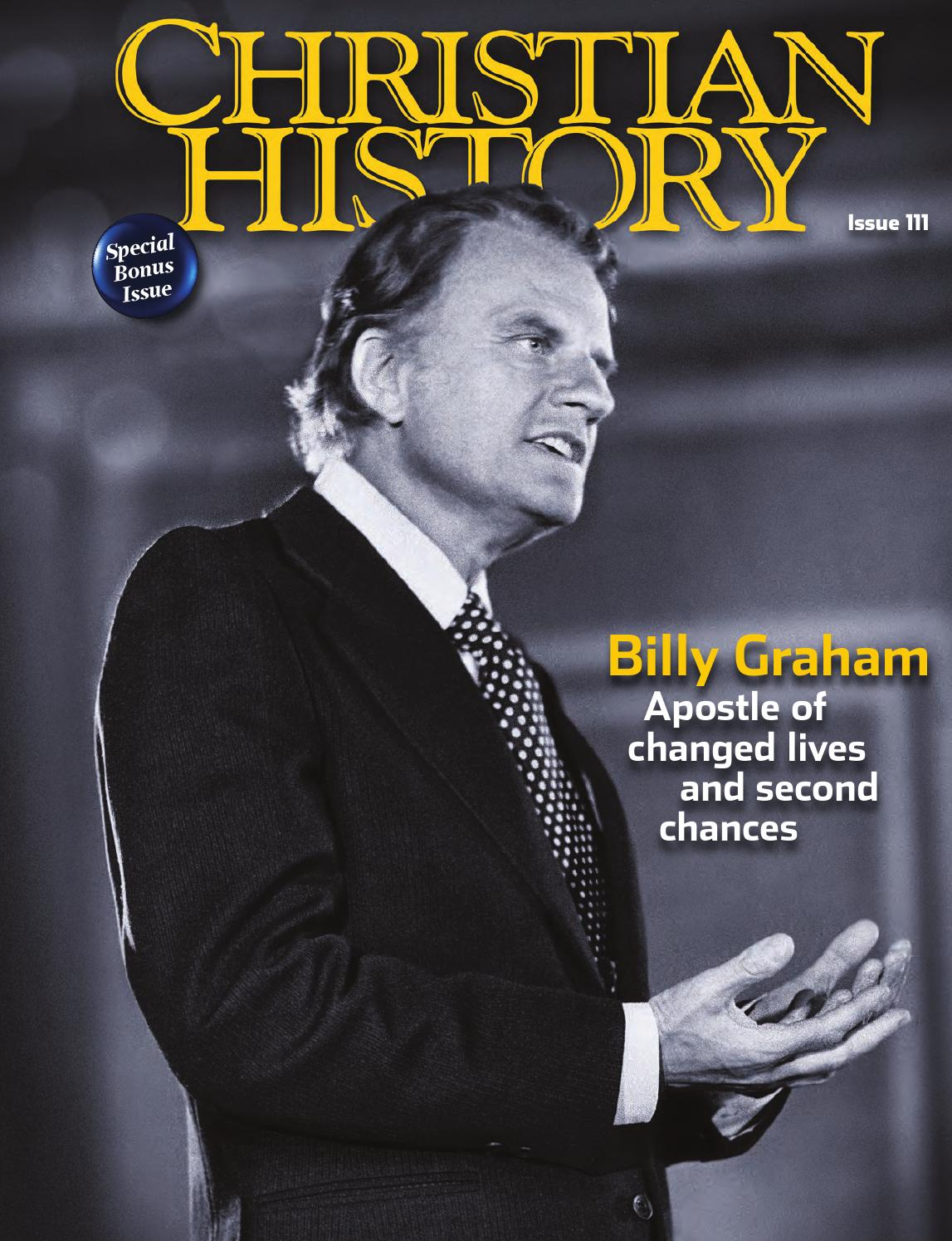 Christian History 111: Billy Graham by Christian History Institute - issuu