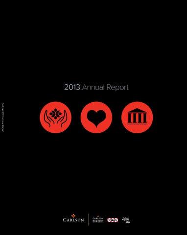 Carlson 2013 Annual Report By Carlson Rezidor Hotel Group Issuu