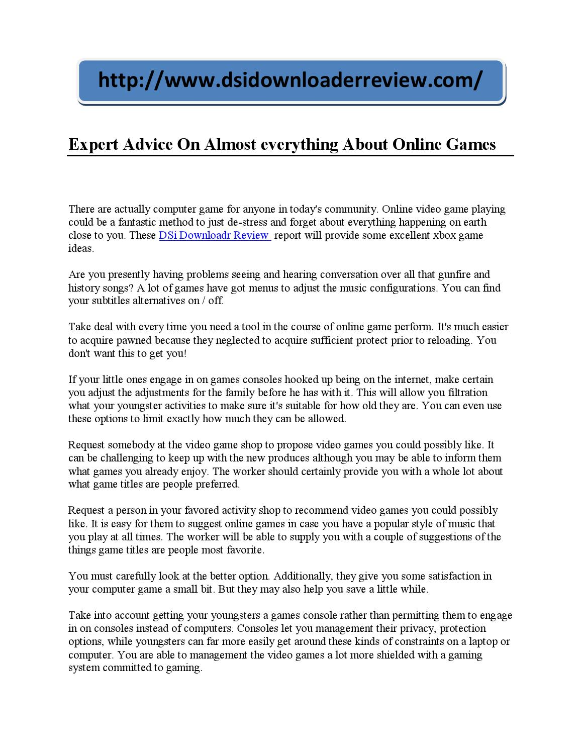 Expert advice on almost everything about online games by