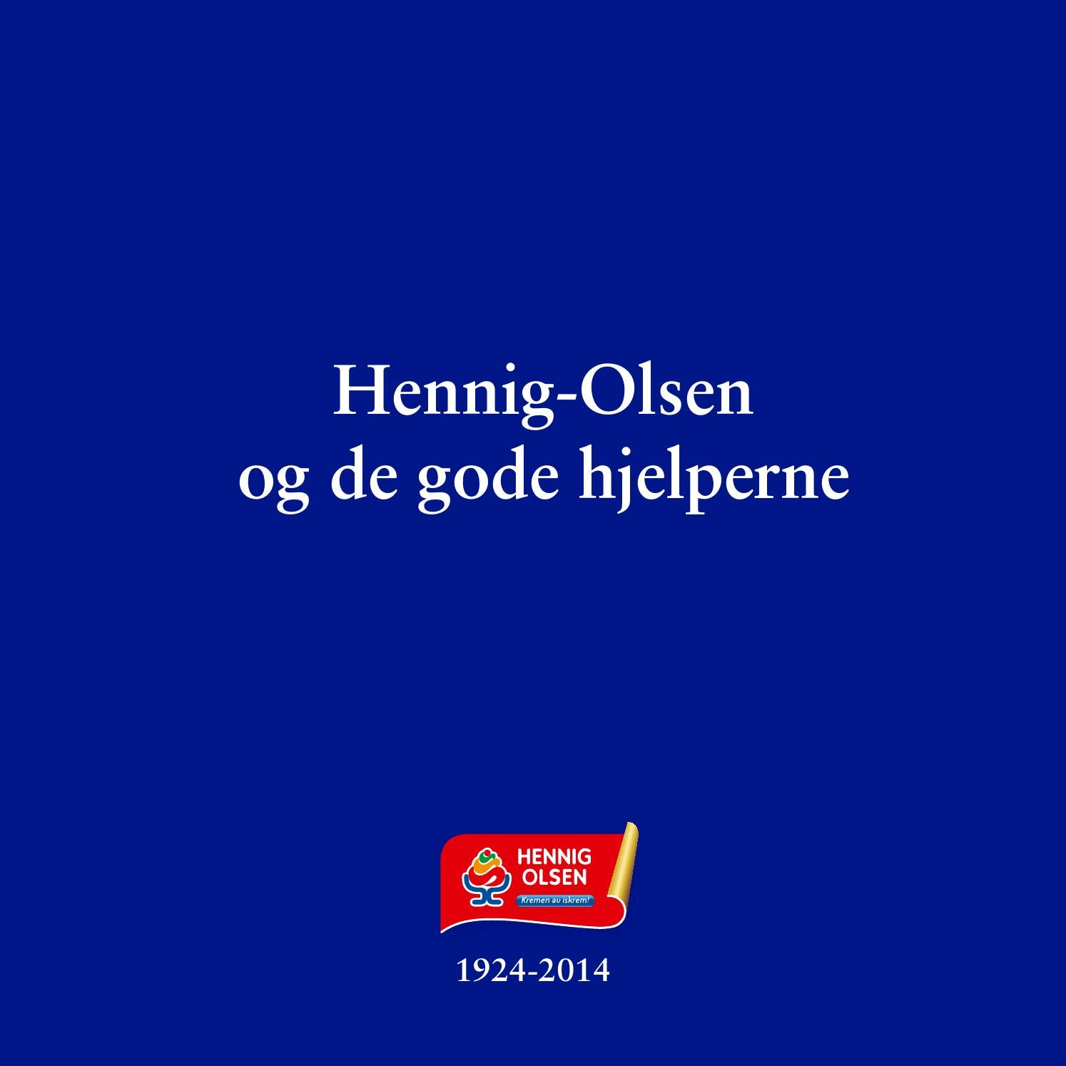 4e07960d Hennig-Olsen jubileumsbok 2014 by Mediepartner AS - issuu