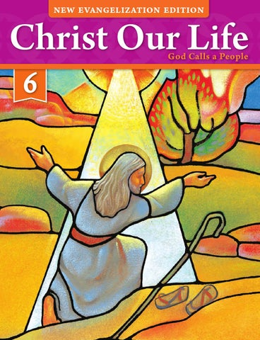 Christ Our Life 2016 Grade 6 Student Edition By Loyola Press