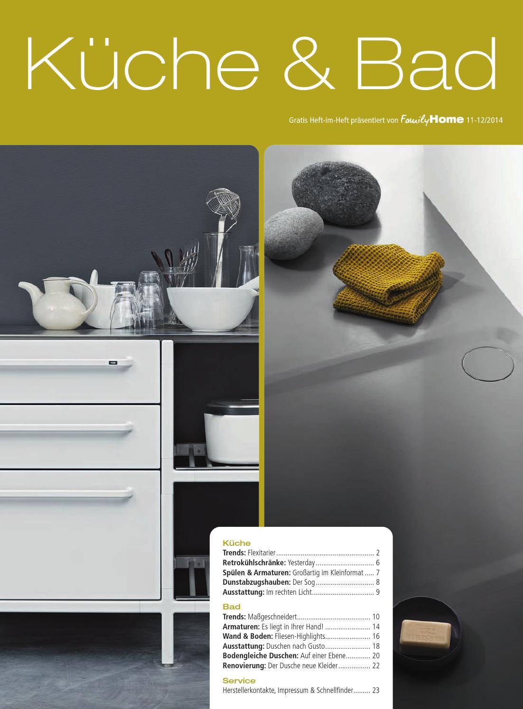 Heft im Heft: Küche & Bad 2014 by Family Home Verlag GmbH - issuu