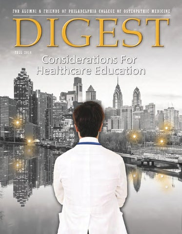 Digest_Fall_2014 by Philadelphia College of Osteopathic