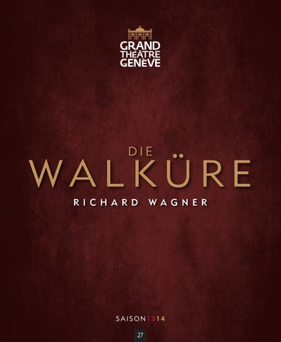 1314 - Programme opéra n°27 - Die Walküre - 11 13 by Grand Théâtre ... 3edff93544a